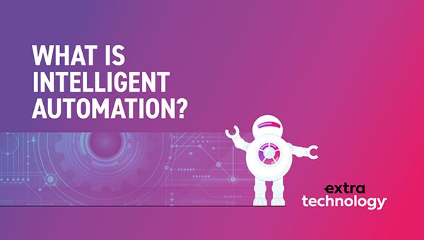 Intro to Intelligent Automation
